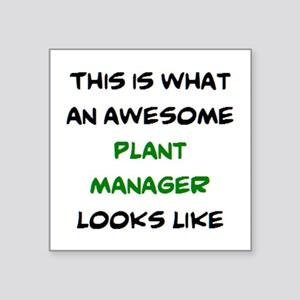 """awesome plant manager Square Sticker 3"""" x 3"""""""