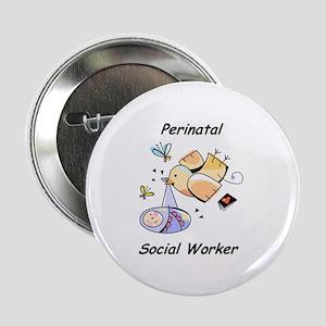 "Perinatal Social Worker 2.25"" Button"