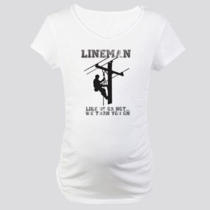 Lineman T Shirt Maternity T-Shirt