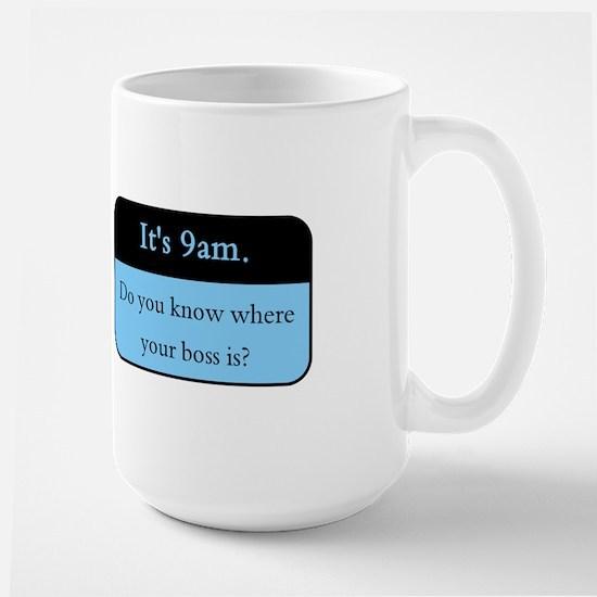 Where's your boss? Large Mug