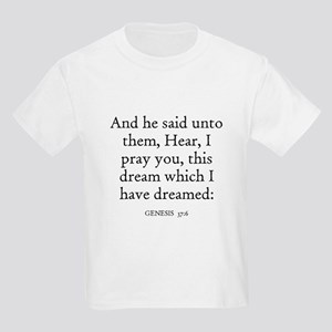 GENESIS  37:6 Kids T-Shirt