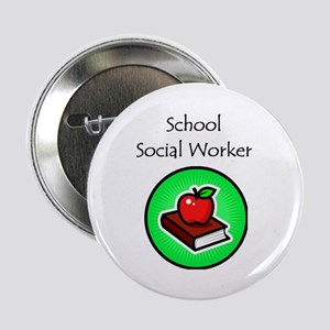 "School Social Worker 2.25"" Button"