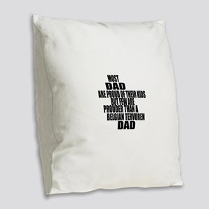 Belgian Tervuren Dog Dad Burlap Throw Pillow