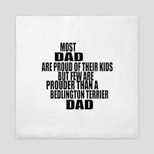 Bedlington Terrier Dog Dad Queen Duvet
