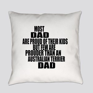 Australian Terrier Dog Dad Everyday Pillow
