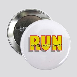 "RUN Really Fast 2.25"" Button"