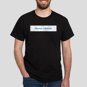 Obama > McCain Dark T-Shirt