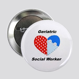 "Geriatric Social Worker 2.25"" Button"