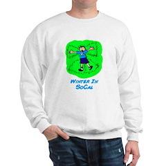 Winter In SoCal Sweatshirt