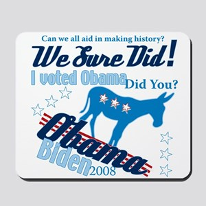 We Sure Did! Mousepad