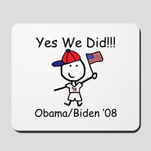 Obama - Yes We Did! Mousepad