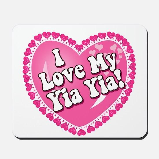 I Love My Yia Yia Mousepad