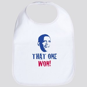 OBAMA - THAT ONE WON! Bib