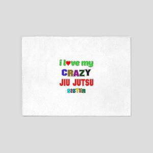 I Love My Crazy Jiu Jutsu Sister 5'x7'Area Rug