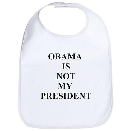 Obama Not My President Bib