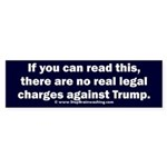 If you can read this, Trump Sticker (Bumper)