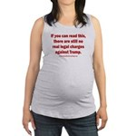If you can read this, Trump Maternity Tank Top