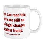 If you can read this, Trump 11 oz Ceramic Mug