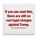 If you can read this, Trump Tile Coaster