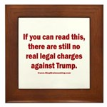If you can read this, Trump Framed Tile
