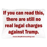 If you can read this, Trump Pillow Case