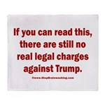 If you can read this, Trump Throw Blanket