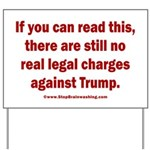If you can read this, Trump Yard Sign