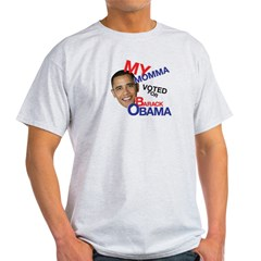 MY MOMMA VOTED FOR OBAMA T-Shirt