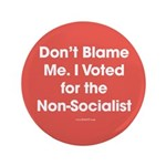Don't Blame Me, I Voted for the Non-Socialist 3.5