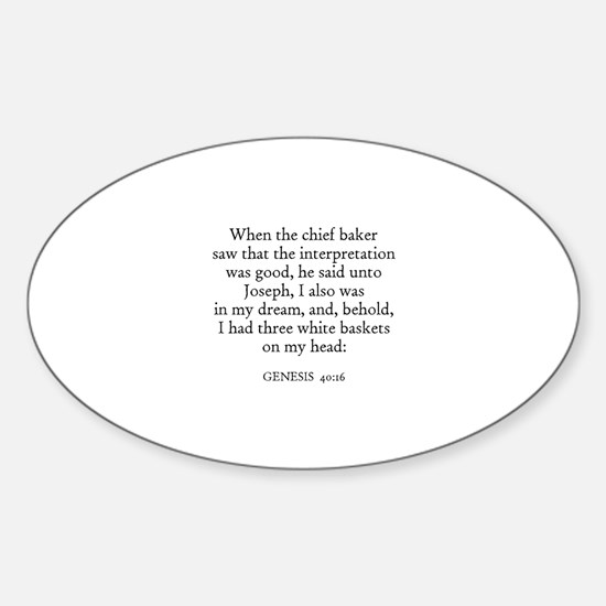 GENESIS 40:16 Oval Decal