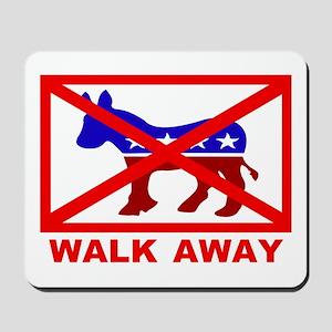 Walk Away Mousepad