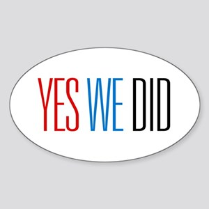 Obama Yes We Did Oval Sticker