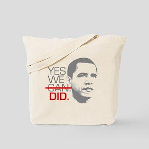 "Obama ""YES WE DID."" Tote Bag"