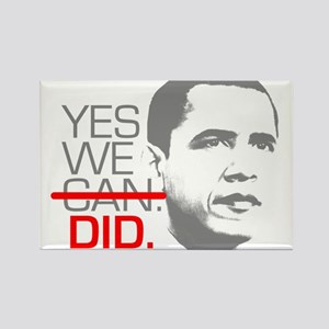 """Obama """"YES WE DID."""" Rectangle Magnet"""