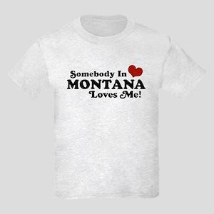Somebody in Montana Loves Me Kids Light T-Shirt