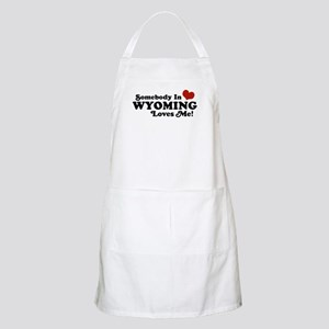 Somebody in Wyoming Loves Me BBQ Apron