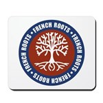 French Roots Mousepad