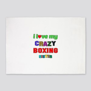 I Love My Crazy Boxing Sister 5'x7'Area Rug
