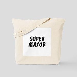SUPER MAYOR  Tote Bag