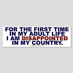 For the first time... Bumper Sticker