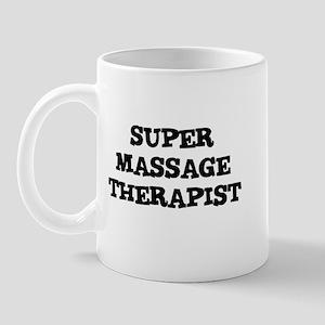 SUPER MASSAGE THERAPIST  Mug