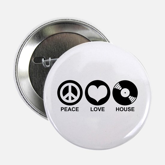 "Peace Love House 2.25"" Button"