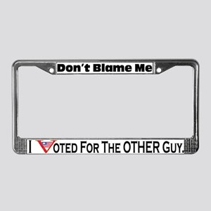 Don't Blame Me License Plate Frame