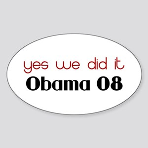 yes we did it Obama Oval Sticker
