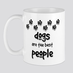 Dogs are the Best People Mug