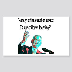 ...Is our children learning? Rectangle Sticker