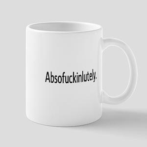 Absolutely 11 oz Ceramic Mug