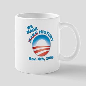 President Obama - We Made History Mug