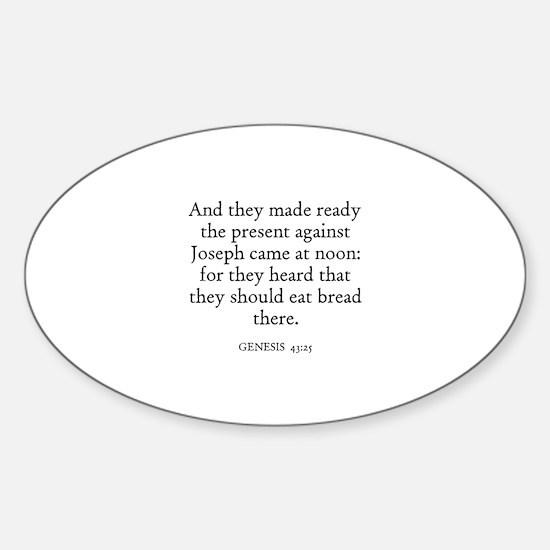 GENESIS 43:25 Oval Decal