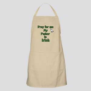 Pray for me My Father is Iris BBQ Apron